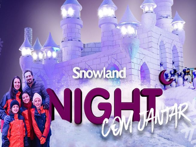 Snowland Night com Jantar
