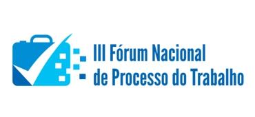 Imagem do evento III Fórum Nacional de Processo do Trabalho