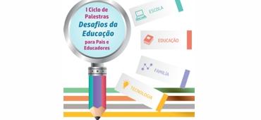 Imagem do evento I Ciclo de Palestras Desafios da Educação