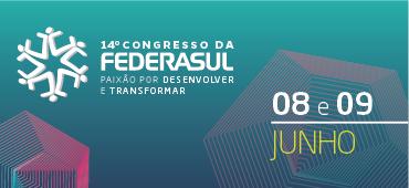 Imagem do evento 14° CONGRESSO DA FEDERASUL